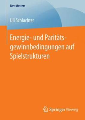 Energie- und Paritätsgewinnbedingungen auf Spielstrukturen