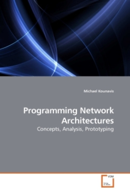 Programming Network Architectures