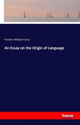 An Essay on the Origin of Language
