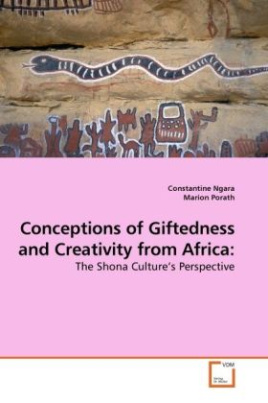 Conceptions of Giftedness and Creativity from Africa: