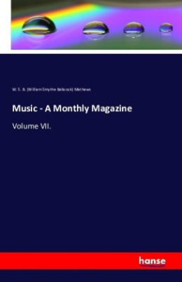 Music - A Monthly Magazine