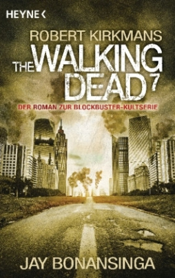 The Walking Dead. Bd.7