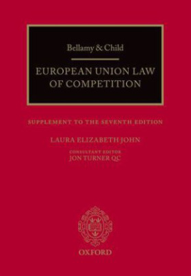 Bellamy & Child: European Union Law of Competition