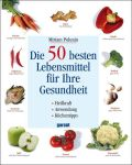 Die 50 besten Lebensmittel für Ihre Gesundheit