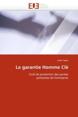 La garantie Homme Clé