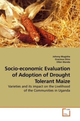 Socio-economic Evaluation of Adoption of Drought Tolerant Maize