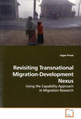 Revisiting Transnational Migration-Development Nexus