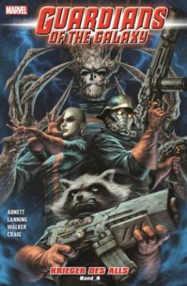 Guardians of the Galaxy: Krieger des Alls. Bd.4