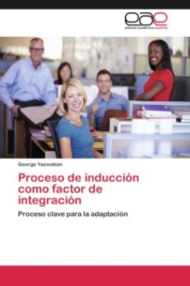 Proceso de inducción como factor de integración
