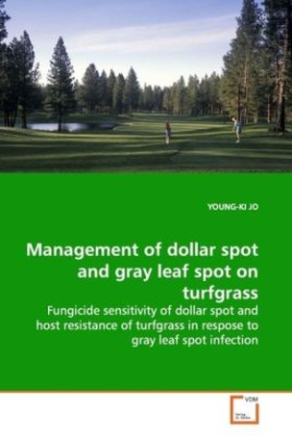 Management of dollar spot and gray leaf spot on  turfgrass