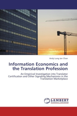 Information Economics and the Translation Profession