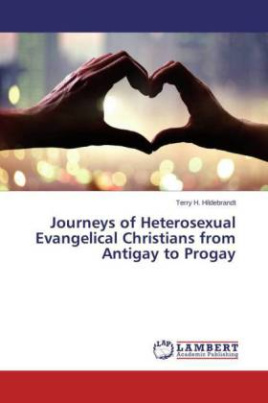 Journeys of Heterosexual Evangelical Christians from Antigay to Progay