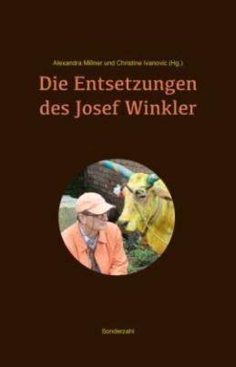Die Entsetzungen des Josef Winkler