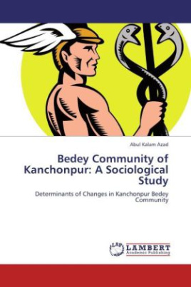 Bedey Community of Kanchonpur: A Sociological Study