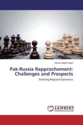 Pak-Russia Rapprochement: Challenges and Prospects