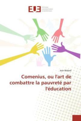 Comenius, ou l'art de combattre la pauvreté par l'éducation