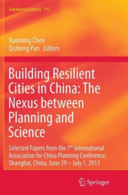 Building Resilient Cities in China: The Nexus between Planning and Science