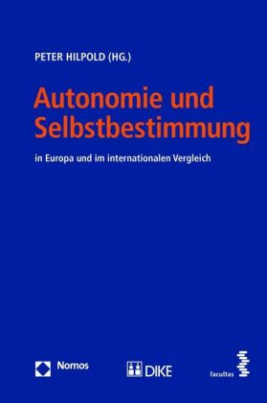 Autonomie und Selbstbestimmung