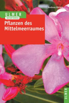 Pflanzen des Mittelmeerraumes