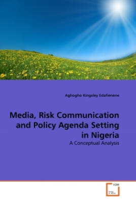 Media, Risk Communication and Policy Agenda Setting in Nigeria