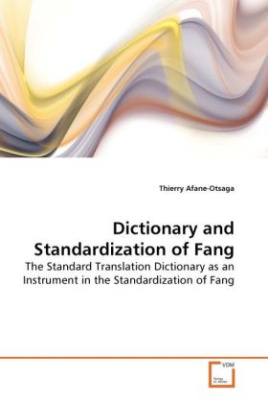 Dictionary and Standardization of Fang