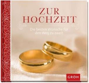 Zur Hochzeit die besten Wünsche für den Weg zu zweit