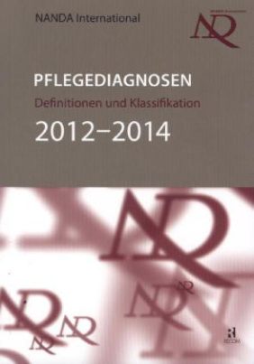 Pflegediagnosen: Definitionen und Klassifikation 2012-2014