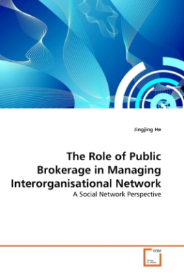 The Role of Public Brokerage in Managing Interorganisational Network