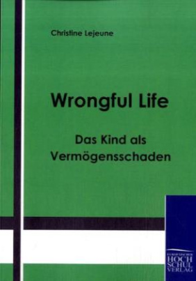 Wrongful Life