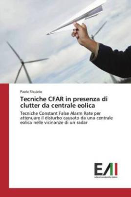 Tecniche CFAR in presenza di clutter da centrale eolica