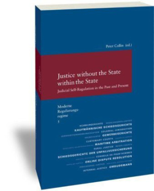 Moderne Regulierungsregime / Justice without the State within the State