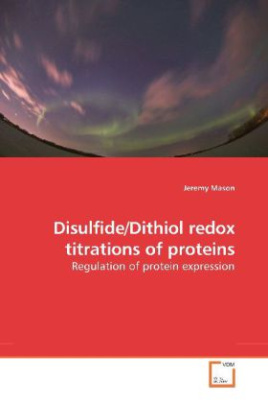 Disulfide/Dithiol redox titrations of proteins