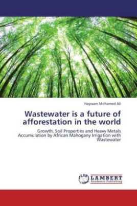 Wastewater is a future of afforestation in the world