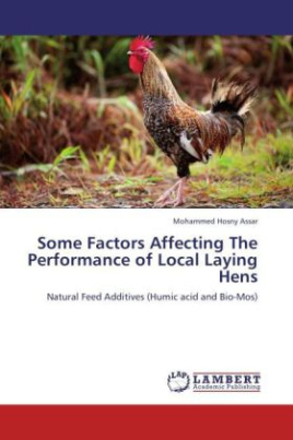 Some Factors Affecting The Performance of Local Laying Hens