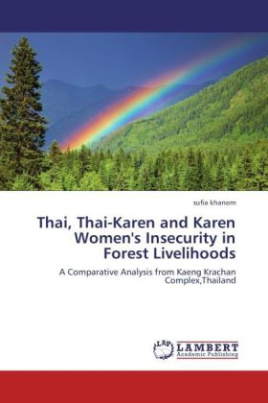 Thai, Thai-Karen and Karen Women's Insecurity in Forest Livelihoods