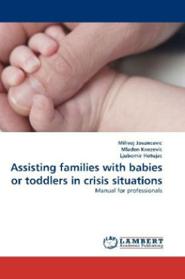 Assisting families with babies or toddlers in crisis situations
