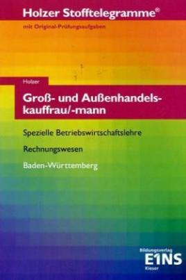 Groß- und Außenhandelskauffrau/mann, Spezielle Betriebswirtschaftslehre, Rechnungswesen, Baden-Württemberg