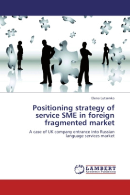 Positioning strategy of service SME in foreign fragmented market