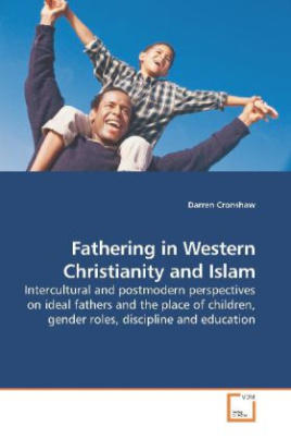Fathering in Western Christianity and Islam