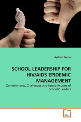 SCHOOL LEADERSHIP FOR HIV/AIDS EPIDEMIC MANAGEMENT