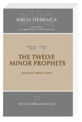 Biblia Hebraica Quinta (BHQ), The Twelve Minor Prophets