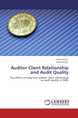 Auditor Client Relationship and Audit Quality