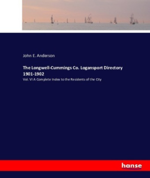 The Longwell-Cummings Co. Logansport Directory 1901-1902