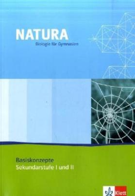 Natura Biologie für Gymnasien, Basiskonzepte m. CD-ROM