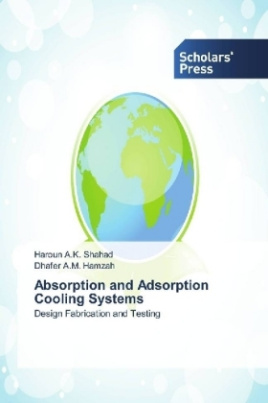 Absorption and Adsorption Cooling Systems