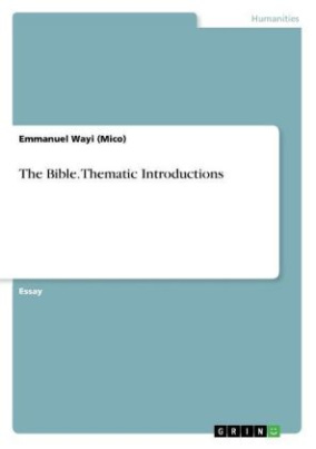 The Bible. Thematic Introductions