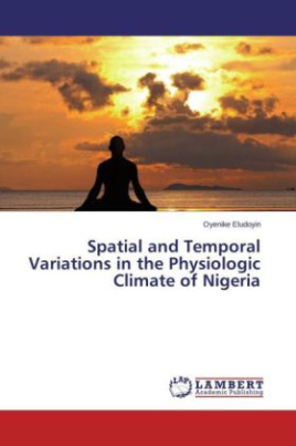 Spatial and Temporal Variations in the Physiologic Climate of Nigeria