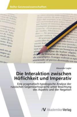 Die Interaktion zwischen Höflichkeit und Imperativ