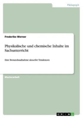 Physikalische und chemische Inhalte im Sachunterricht