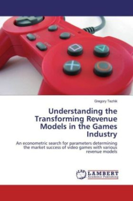 Understanding the Transforming Revenue Models in the Games Industry